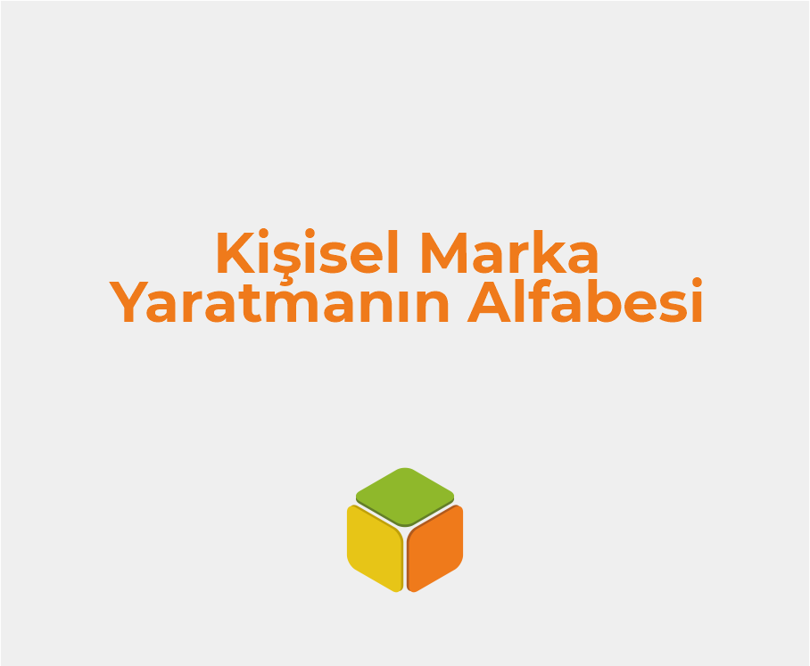 kisisel-marka-yaratmanin-alfabesi-kursat-tuncel-satis-kupu